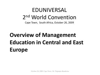 EDUNIVERSAL  2 nd World  Con vention Cape Town,   South Africa,  October 26, 2009