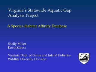 Virginia s Statewide Aquatic Gap Analysis Project