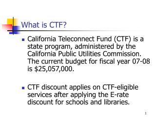 What is CTF