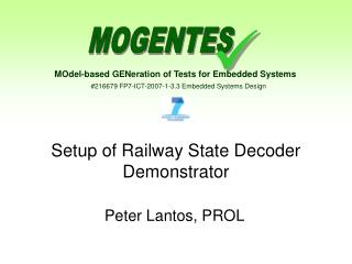 Setup of Railway State Decoder Demonstrator