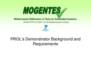 PROL's  D emonstrator Background and Requirements