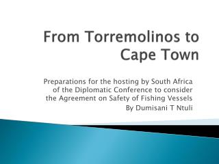 From Torremolinos to Cape Town