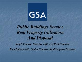 Public Buildings Service Real Property Utilization And Disposal