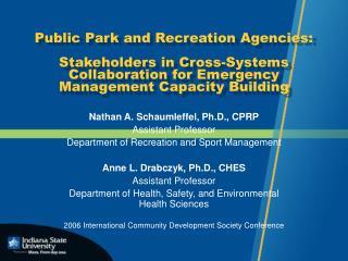 Nathan A. Schaumleffel, Ph.D., CPRP Assistant Professor
