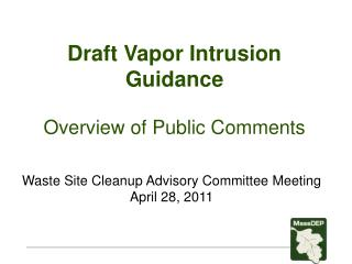 Draft Vapor Intrusion Guidance Overview of Public Comments