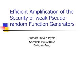 Efficient Amplification of the Security of weak Pseudo-random Function Generators
