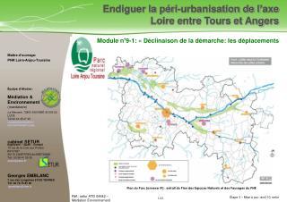 Ma�tre d�ouvrage:  PNR Loire-Anjou-Touraine  �quipe d��tudes :