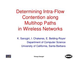 Determining Intra-Flow Contention along  Multihop Paths  in Wireless Networks