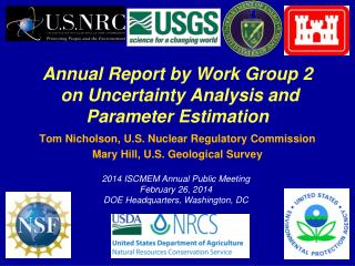 Annual Report by Work Group 2  on Uncertainty Analysis and Parameter Estimation