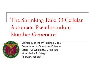 The Shrinking Rule 30 Cellular Automata Pseudorandom Number Generator