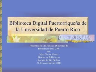 Biblioteca Digital Puertorriqueña de la Universidad de Puerto Rico