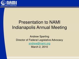 Presentation to NAMI Indianapolis Annual Meeting