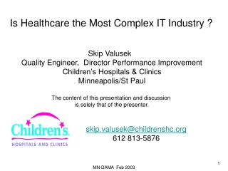 Is Healthcare the Most Complex IT Industry ?