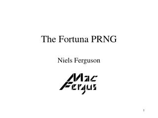 The Fortuna PRNG