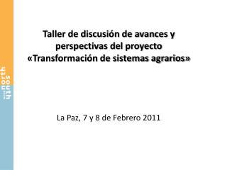 Taller de discusión de avances y perspectivas del proyecto «Transformación de sistemas agrarios»