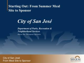 City of San José From Meal Site to Sponsor