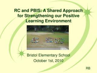 Bristol Elementary School October 1st, 2010