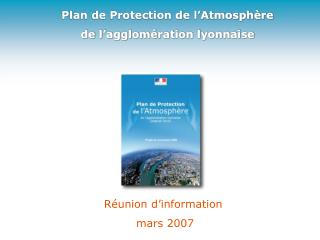 Plan de Protection de l'Atmosphère de l'agglomération lyonnaise