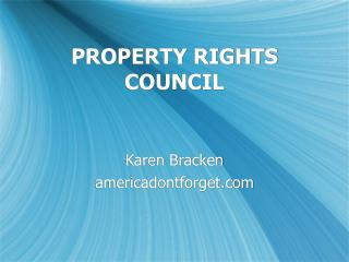 PROPERTY RIGHTS COUNCIL