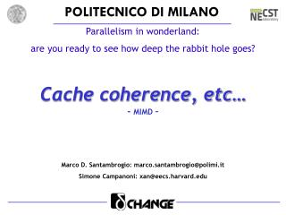 Cache coherence, etc… -  MIMD  –