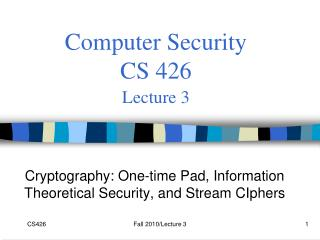 Computer Security  CS 426 Lecture 3