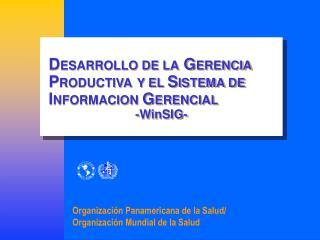Organizaci�n Panamericana de la Salud/ Organizaci�n Mundial de la Salud