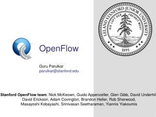 OpenFlow Guru Parulkar parulkar@stanford
