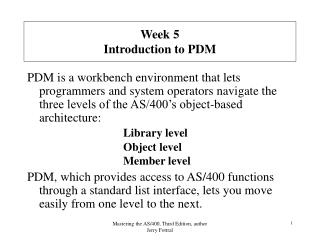 Week 5 Introduction to PDM