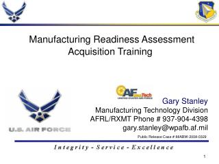 Gary Stanley Manufacturing Technology Division
