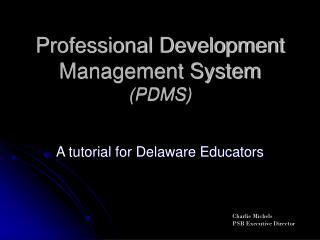Professional Development Management System PDMS
