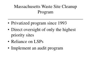 Massachusetts Waste Site Cleanup Program _________________________________