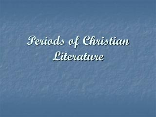 Periods of Christian Literature