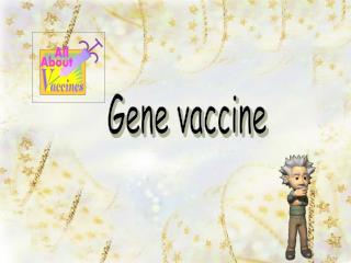 Gene vaccine
