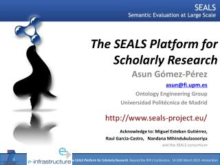 The SEALS Platform for Scholarly Research