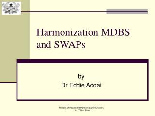 Harmonization MDBS and SWAPs