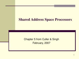 Shared Address Space Processors