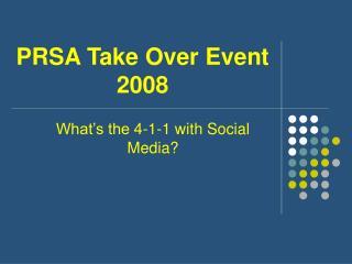 PRSA Take Over Event 2008