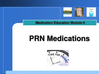 PRN Medications