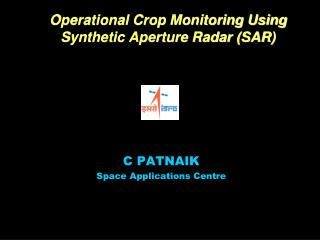 Operational Crop Monitoring Using Synthetic Aperture Radar (SAR)