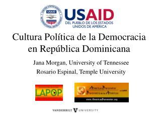 Cultura Pol �tica de la Democracia en Rep�blica Dominicana
