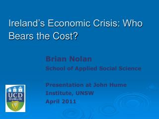 Ireland's Economic Crisis: Who Bears the Cost?