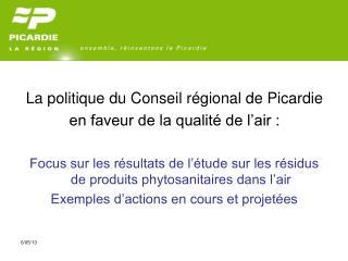La politique du Conseil régional de Picardie en faveur de la qualité de l'air :
