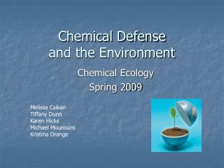 Chemical Defense and the Environment