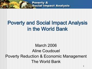 Poverty and Social Impact Analysis  in the World Bank