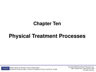 Chapter Ten Physical Treatment Processes