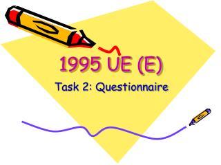 1995 UE (E)