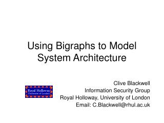 Using Bigraphs to Model System Architecture