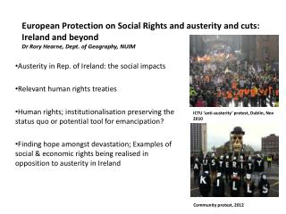 Austerity in Rep. of Ireland: the social impacts Relevant human rights treaties