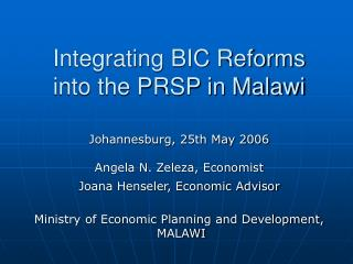Integrating BIC Reforms into the PRSP in Malawi