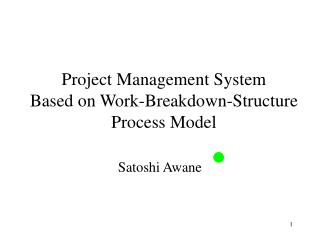Project Management System Based on Work-Breakdown-Structure Process Model